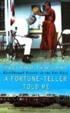 Tiziano Terzani A Fortune-Teller Told Me