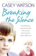 Casey Watson Breaking the Silence