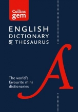 Collins Dictionaries Collins English Dictionary and Thesaurus Gem Edition