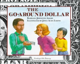 Adams, Barbara Johnston The Go-Around Dollar