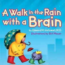 Hallowell, Edward M. A Walk in the Rain With a Brain