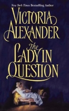 Alexander, Victoria The Lady in Question