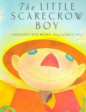 Brown, Margaret Wise The Little Scarecrow Boy