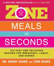 Barry Sears Zone Meals in Seconds