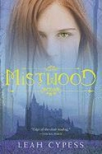 Cypess, Leah Mistwood
