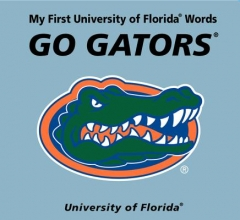 McNamara, Connie My First University of Florida Words