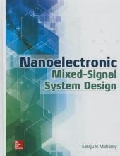 Mohanty, Saraju Nanoelectronic Mixed-Signal System Design