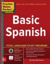 Dorothy Richmond Practice Makes Perfect Basic Spanish, Second Edition