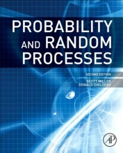 Scott (Texas A & M University) Miller,   Donald (University of Florida, Gainesville) Childers Probability and Random Processes