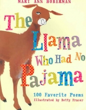 Hoberman, Mary Ann The Llama Who Had No Pajama