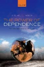 Michael F. (Faculty Fellow, Faculty Fellow, New York University, Abu Dhabi) Harsch The Power of Dependence