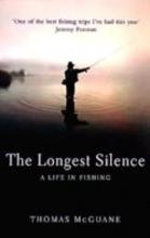 McGuane, Thomas Longest Silence