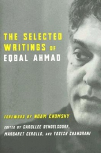Ahmad, Eqbal The Selected Writings of Eqbal Ahmad