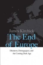 James,Kirchick End of Europe