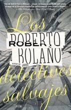 Bolano, Roberto Los detectives salvajesThe Savage Detectives