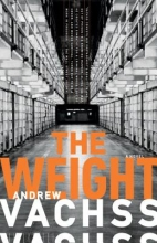 Vachss, Andrew H. The Weight