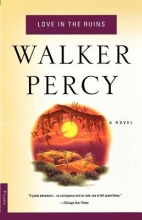 Percy, Walker Love in the Ruins