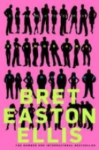 Ellis, Bret Easton Glamorama