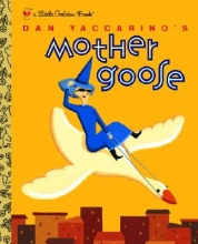 Yaccarino, Dan Dan Yaccarino`s Mother Goose