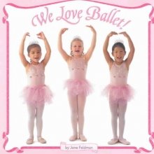 Feldman, Jane We Love Ballet!