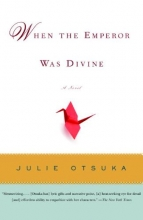 Otsuka, Julie When the Emperor Was Divine