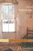 B. H. Fairchild Local Knowledge