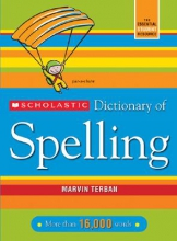 Terban, Marvin Scholastic Dictionary of Spelling