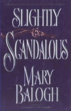 Balogh, Mary Slightly Scandalous