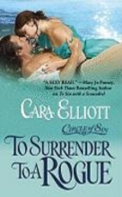 Elliott, Cara To Surrender to a Rogue