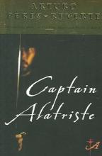 Perez-Reverte, Arturo Captain Alatriste