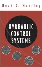 Manring, Noah D. Hydraulic Control Systems