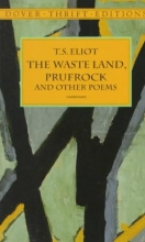 Eliot, T. S. Waste Land, Prufrock and Other Poems
