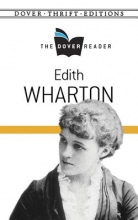 Wharton, Edith Edith Wharton the Dover Reader