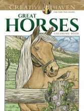 John Green Creative Haven Great Horses Coloring Book