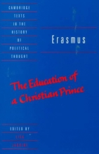 Erasmus, Desiderius,   Cheshire, Neil M. The Education of a Christian Prince