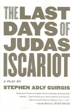 Guirgis, Stephen Adly The Last Days of Judas Iscariot