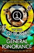 John Lloyd,   John Mitchinson,   James Harkin,   Andrew Hunter Murray QI: The Third Book of General Ignorance