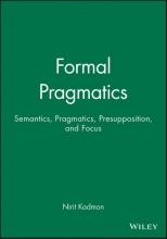 Nirit Kadmon Formal Pragmatics