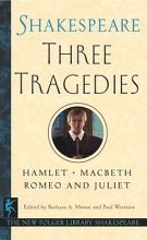 Shakespeare, William Three Tragedies