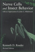 Kenneth D. Roeder Nerve Cells and Insect Behavior