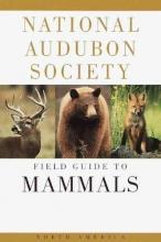 John O., Jr. Whitaker Field Guide to North American Mammals