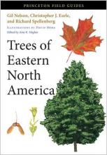 Gil Nelson,   Richard Spellenberg,   Christopher J. Earle,   Amy K. Hughes Trees of Eastern North America