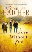 Hatcher, Robin Lee Love Without End