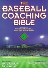 The Baseball Coaching Bible