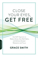 Grace Smith Close Your Eyes, Get Free