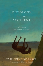 Malabou, Catherine Ontology of the Accident