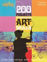 Colston, Valerie 200 Projects to Strengthen Your Art Skills