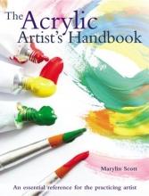 Scott, Marylin The Acrylic Artist`s Handbook