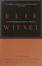 Wiesel, Elie Conversations with Elie Wiesel