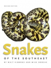 Whit Gibbons,   Mike Dorcas Snakes of the Southeast